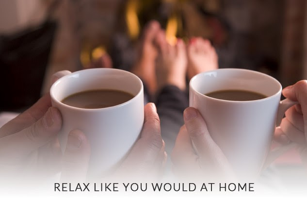Relax like you would with two cups of coffee at home
